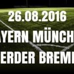 Bayern München - Werder Bremen 26.08.2016 Tipp und Quote
