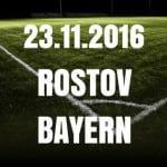 FK Rostow vs. Bayern München – 23.11.2016 20.45 Uhr Tipps und Vorschau