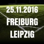 SC Freiburg - RB Leipzig Tipp und Vorbericht 25.11.2016