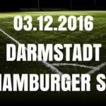 Darmstadt 98 - Hamburger SV Tipp und Vorschau 04.12.2016