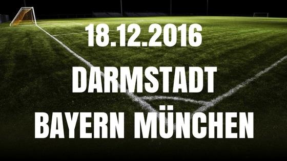 Darmstadt 98 – Bayern München Tipp und Vorschau 18.12.2016