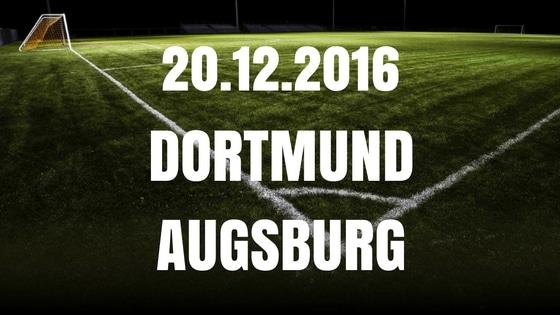 Borussia Dortmund – FC Augsburg Tipp und Vorschau 20.12.2016