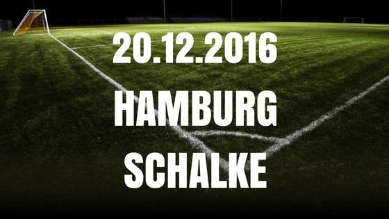 Hamburger SV – Schalke 04 Tipp und Vorschau 20.12.2016
