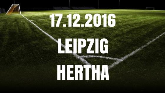 RB Leipzig – Hertha BSC Tipp und Vorschau 17.12.2016