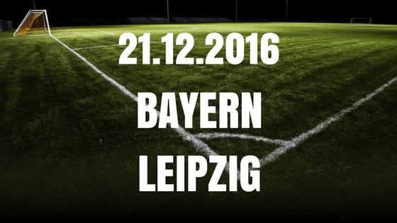 Bayern München – RB Leipzig Tipp und Vorschau 21.12.2016