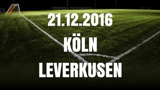 1. FC Köln – Bayer Leverkusen Tipp und Vorschau 21.12.2016