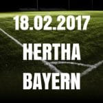Hertha BSC - Bayern München Tipp und Vorschau 18.02.2017