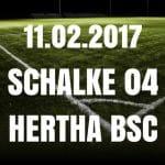 FC Schalke 04 - Hertha BSC Tipp und Vorschau 10.02.2017