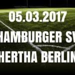 Hamburger SV - Hertha BSC Tipp und Vorschau 05.03.2017