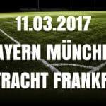 Bayern München - Eintracht Frankfurt Tipp und Vorschau 11.03.2017