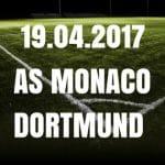 AS Monaco - Borussia Dortmund Tipp und Vorschau 20.04.2017
