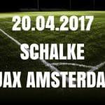 Schalke 04 - Ajax Amsterdam Tipp und Vorschau 20.04.2017
