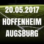 1899 Hoffenheim – FC Augsburg Tipp und Vorschau 20.05.2017