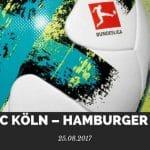1. FC Köln – Hamburger SV Tipp 25.08.2017