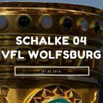 Schalke 04 – VFL Wolfsburg Tipp 07.02.2018