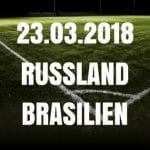 Russland – Brasilien Freundschaftsspiel Tipp 23.03.2018