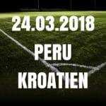 Peru - Kroatien Freundschaftsspiel Tipp 24.03.2018