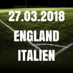 England - Italien Freundschaftsspiel Tipp 27.03.2018