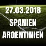 Spanien - Argentinien Freundschaftsspiel Tipp 27.03.2018