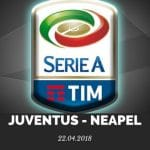 Juventus Turin – SSC Neapel Tipp 22.04.2018