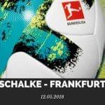 Schalke 04 – Eintracht Frankfurt Tipp 12.05.2018