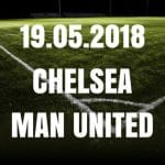 Chelsea London – Manchester United FA Cup Tipp 19.05.2018