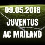 Juventus Turin – AC Mailand Tipp 09.05.2018