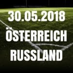 Österreich – Russland Tipp 30.05.2018