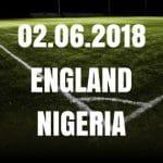 England – Nigeria Tipp 02.06.2018