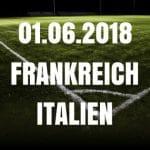 Frankreich – Italien Tipp 01.06.2018