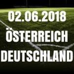 Österreich – Deutschland Tipp 02.06.2018