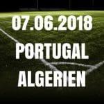 Portugal – Algerien Tipp 07.06.2018