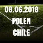 Polen – Chile Tipp 08.06.2018
