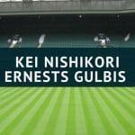 Kei Nishikori - Ernests Gulbis Wimbledon Tipp 09.07.2018