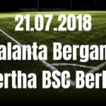 Atalanta Bergamo – Hertha BSC Berlin Tipp 21.07.2018