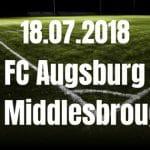 FC Augsburg – FC Middlesbrough Tipp 18.07.2018