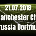 Manchester City – Borussia Dortmund Tipp 21.07.2018