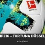RB Leipzig – Fortuna Düsseldorf Tipp 02.09.2018