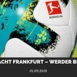 Eintracht Frankfurt – Werder Bremen Tipp 01.09.2018