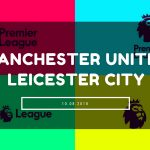 Manchester United – Leicester City Tipp 10.08.2018
