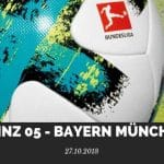 Mainz 05 – Bayern München Tipp 27.10.2018