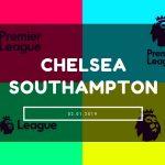 Chelsea London - FC Southampton Tipp 02.01.2019