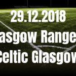Glasgow Rangers - Celtic Glasgow Tipp 29.12.2018