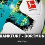 Eintracht Frankfurt – Borussia Dortmund Tipp 02.02.2019