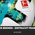 Werder Bremen – Eintracht Frankfurt Tipp 26.01.2019