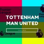 Tottenham Hotspur – Manchester United Tipp 13.01.2019
