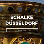 Schalke 04 – Fortuna Düsseldorf Tipp 06.02.2019