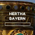 Hertha BSC Berlin – Bayern München Tipp 06.02.2019