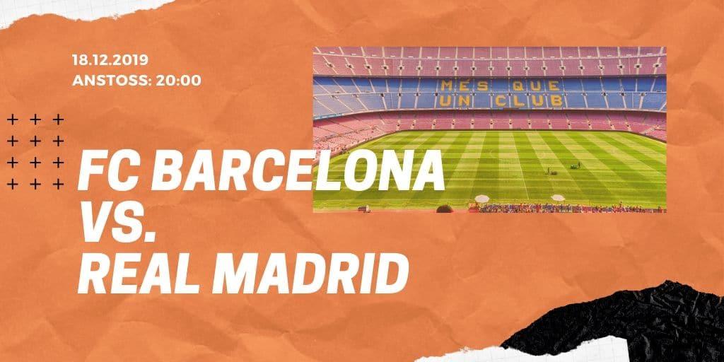 FC Barcelona - Real Madrid 18.12.2019 La Liga