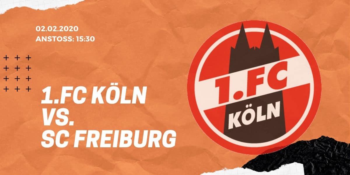 1.FC Köln – SC Freiburg Tipp 02.02.20 Bundesliga